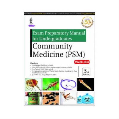 Exam Preparatory Manual For Undergraduates Community Medicine (PSM) 3rd Edition by Vivek Jain