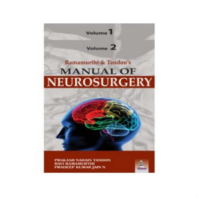Ramamurthi & Tandon's Manual Of Neurosurgery 1st Edition