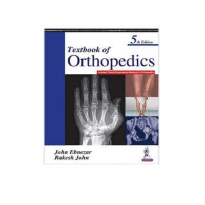 Textbook Of Orthopedics 5th Edition by John Ebnezar