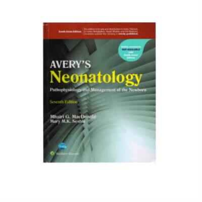 Averys Neonatology 7th Edition by MacDonald