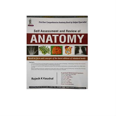 Self Assessment and Review of Anatomy 1st Edition by Kaushal