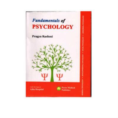 Fundamentals Of Psychology 1st Edition by Pragya Rashmi