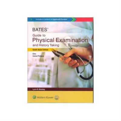 Bate's Guide To Physical Examination And History Taking