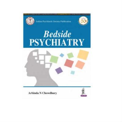Bedside Psychiatry 1st Edition by Arabinda N Chowdhury
