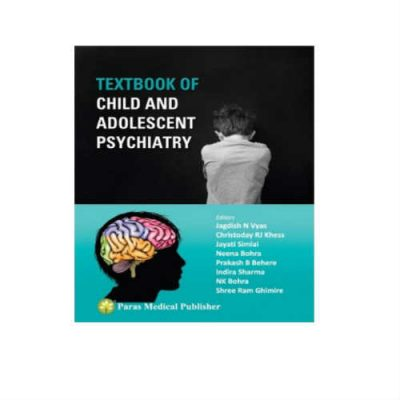 Textbook Of Child And Adolescent Psychiatry 1st Edition by JN Vyas