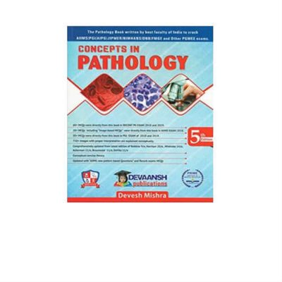 Concepts In Pathology 5th Edition by Devesh Mishra