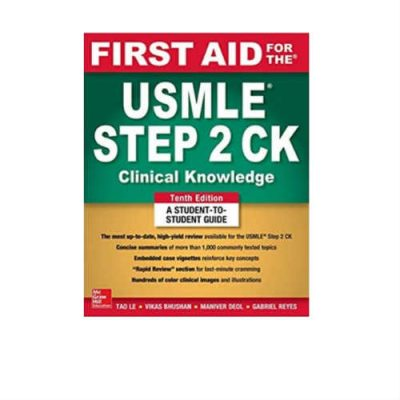 First Aid For The USMLE Step 2 CK 10th Edition by Tao Lee