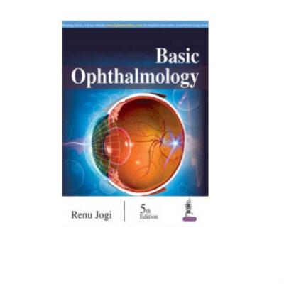 Basic Ophthalmology 5th Edition by Renu Jogi