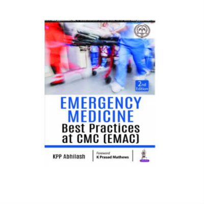 Emergency Medicine Best Practices At CMC (EMAC) 2nd Edition by KPP Abhilash