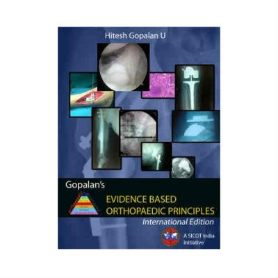 Gopalan's Evidence Based Orthopaedic Principles 2nd edition by Hitesh gopalan
