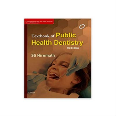 Textbook Of Public Health Dentistry 3rd edition by Hiremath
