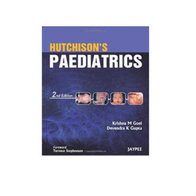 Hutchison's Paediatrics 2nd Edition by Krishna M. Goel