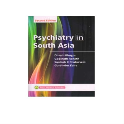 Psychiatry In South Asia 2nd Edition by Dinesh Bhugra