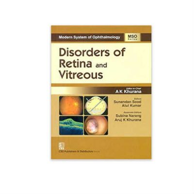 (MSO Series) Disorders Of Retina And Vitreous 1st edition by A K Khurana