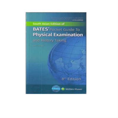 Bates Pocket Guide To Physical Examination And History Taking 8th Edition by Lynss S. Bickley