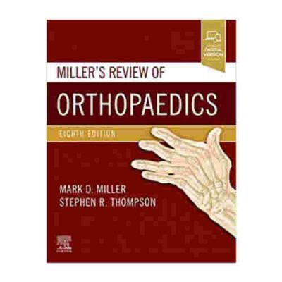 Miller's Review of Orthopaedics (2020) By Mark D. Miller