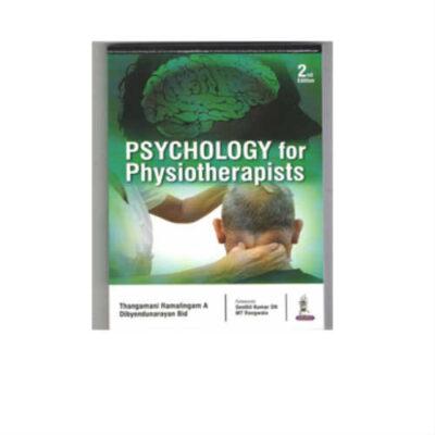 Psychology For Physiotherapists 2nd Edition by Thangamani Ramalingan