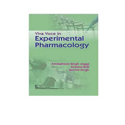 Viva Voce In Experimental Pharmacology 1st Edition by Amteshwar Singh