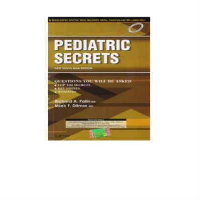 Pediatric Secrets 1st Edition by Polin