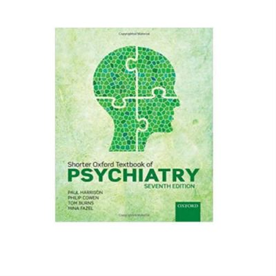Shorter Oxford Textbook Of Psychiatry 7th Edition by Paul Harrison