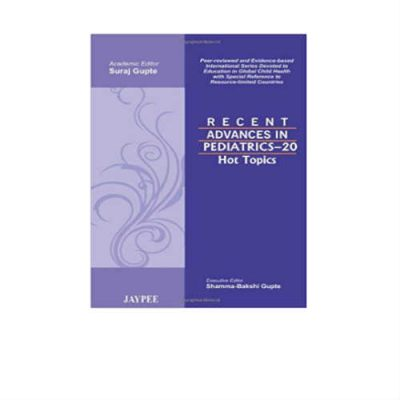 R.A in Pediatrics-20 Hot Topics (Recent Advances) 1st Edition by Gupte