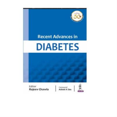 Recent Advances In Diabetes 1st Edition by Rajeev Chawla