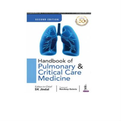 Handbook Of Pulmonary & Critical Care Medicine 2nd Edition by SK Jindal