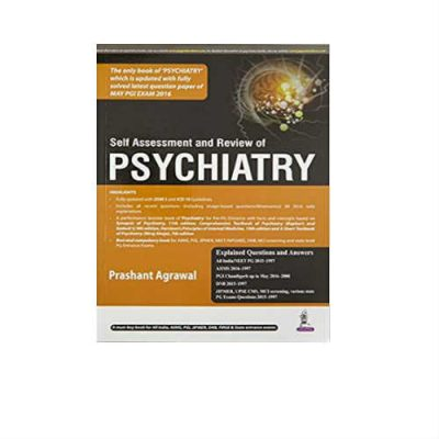 Self Assessment and Review of Psychiatry 1st Edition Prashant Agrawal