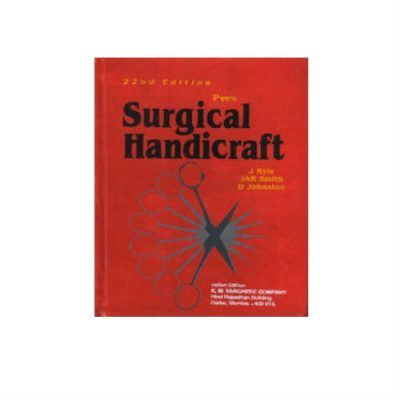 Pye's Surgical Handicraft 22nd Edition by Walter Pye
