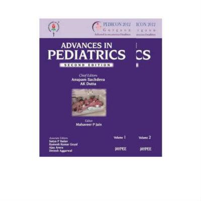 Advances in Pediatrics (Set of 2 Volumes) 2nd Edition by Sachdeva, Dutta