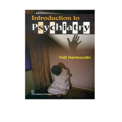 Introduction to Psychiatry 1st Edition by Namboodiri