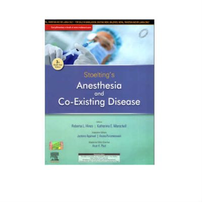 Stoelting's Anesthesia & Co-Existing Disease 3rd Edition by Jyotsna Agarwal