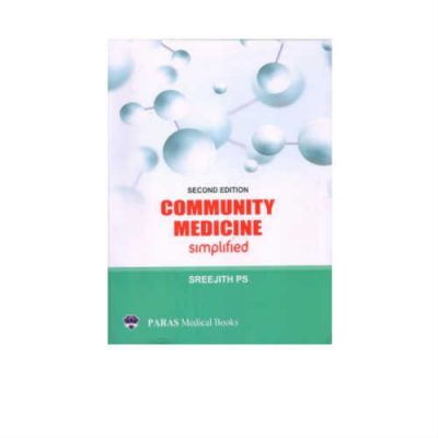 Community Medicine Simplified 2nd Edition by Sreejith P.S.