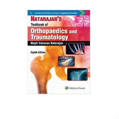 Natarajan's Textbook Of Orthopaedics And Traumatology 8th Edition by Mayil Vahanan Natarajan