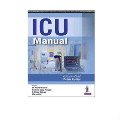 ICU Manual 1st Edition by Prem Kumar