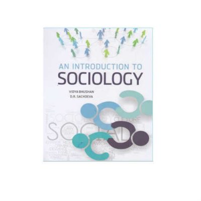 An Introduction To Sociology 2nd Edition by Vidya Bhushan