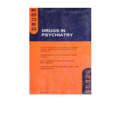Drugs in Psychiatry 1st Edition by Basant K. Puri