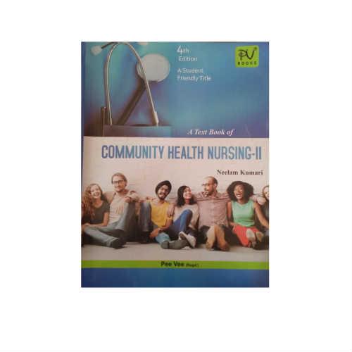A Textbook Of Community Health Nursing-II 4th Edition by Neelam Kumari