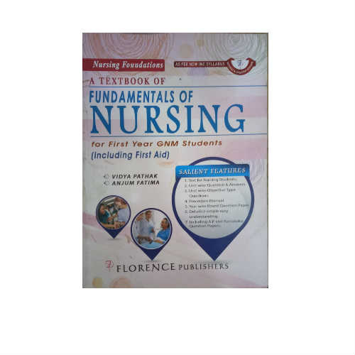 A Textbook Of Fundamentals Of Nursing 1st Edition by Vidya Pathak