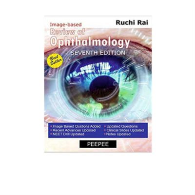 Review Of Ophthalmology 7th Edition by Ruchi Rai