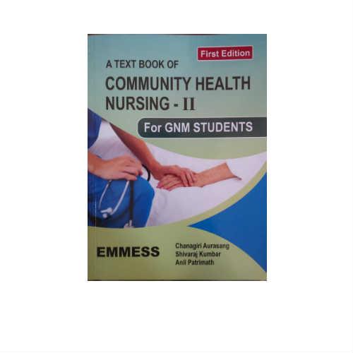A Textbook Of Community Health Nursing-II 1st Edition by Chanagiri Aurasang