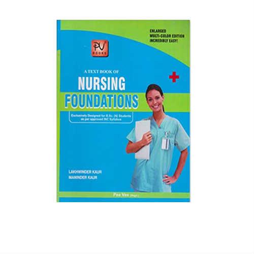 A Textbook Of Nursing Foundations 2019 Edition by kura