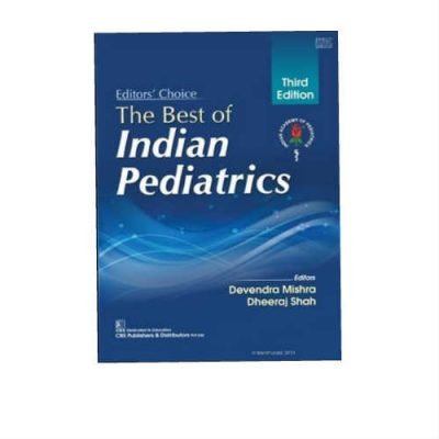 Best Of Indian Pediatrics 3rd Edition by Devendra Mishra