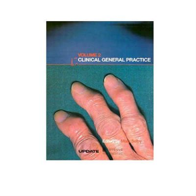 Clinical General Practice: Volume 2 1st Edition by Selby