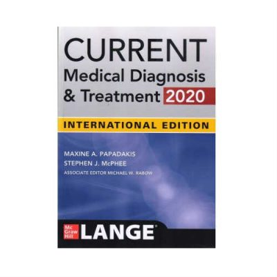Current Medical Diagnosis And Treatment 59th/2020 by Papadakis & Mcphee