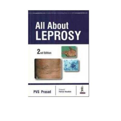 All About Leprosy 1st Edition by PVS Prasad