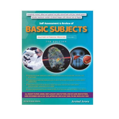 Self Assessment & Review Of Basic Subjects (Anatomy & Forensic Medicine) 7th Edition by Arvind Arora