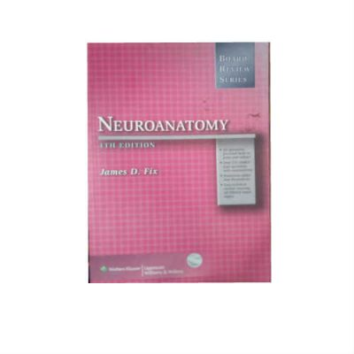 Board Review Series Neuroanatomy 1st Edition by James D. Fix