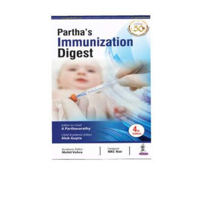Partha's Immunization Digest 4th Edition