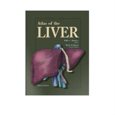Atlas of the Liver 3rd Edition by Maddrey